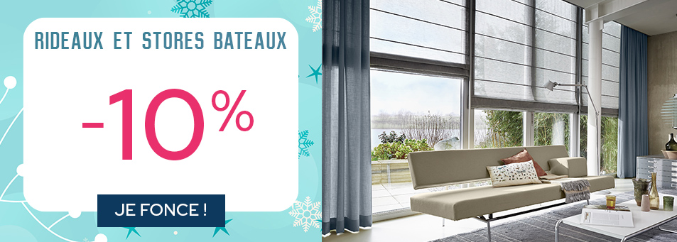 -10% sur les rideaux et stores bateaux